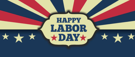 Labor Days is Almost Here
